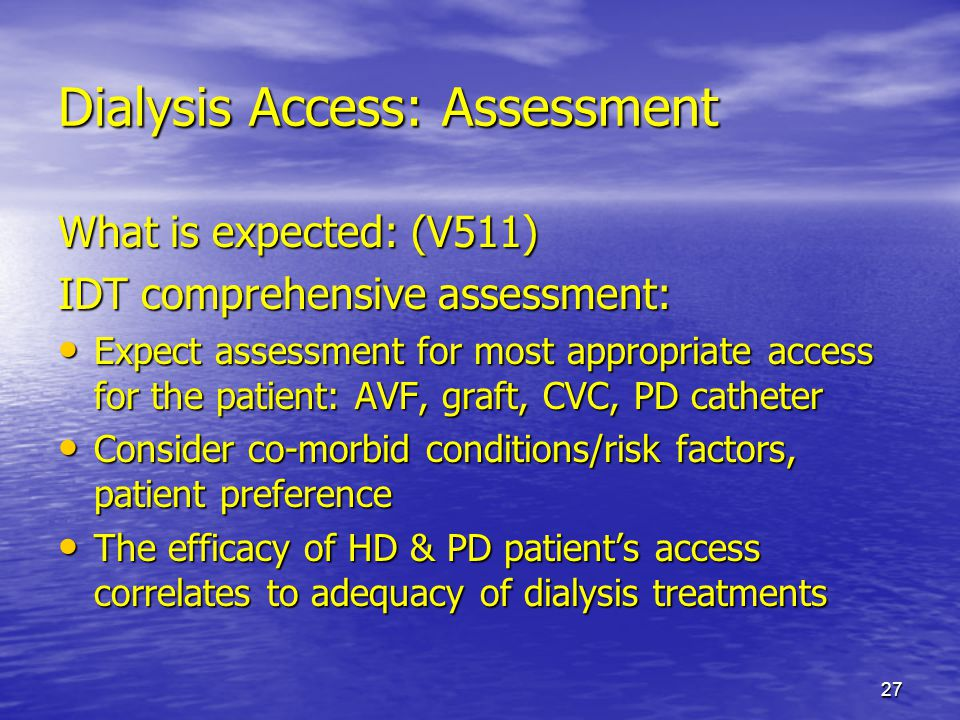 Dialysis Access: Assessment