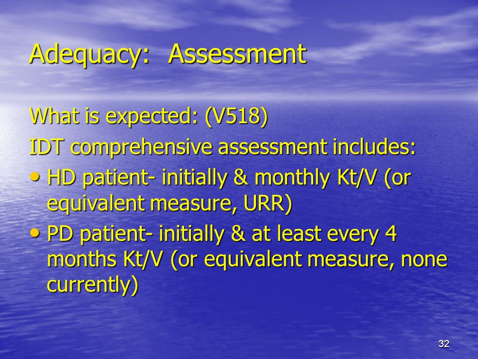 Adequacy: Assessment What is expected: (V518)