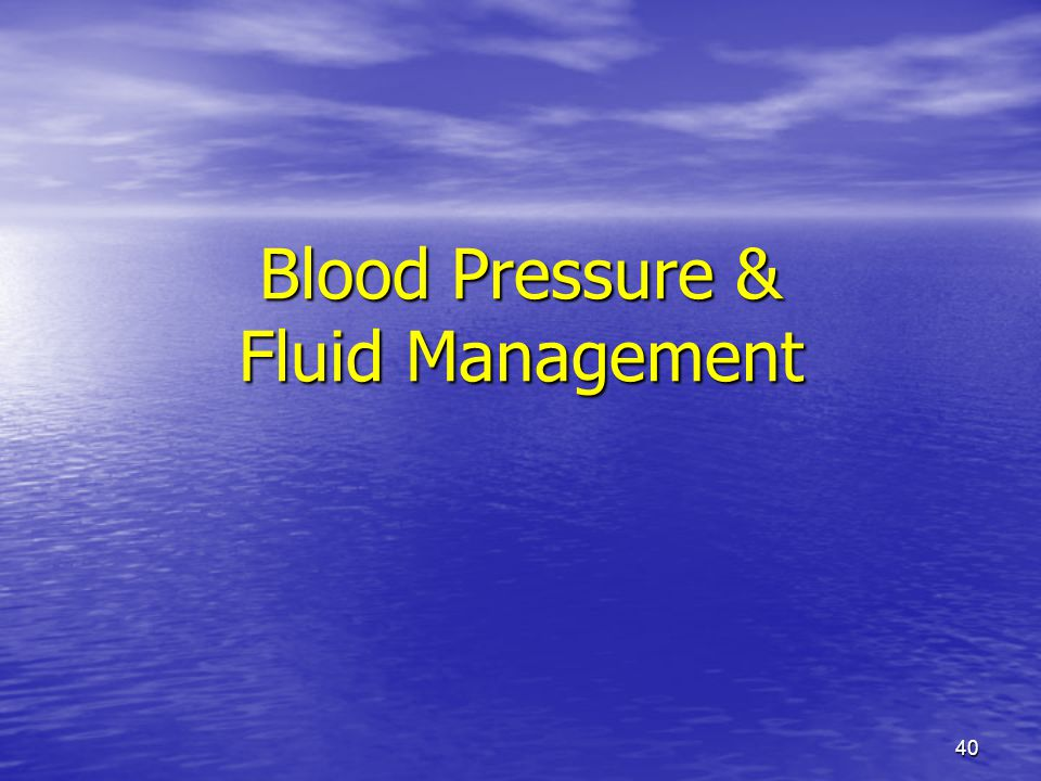 Blood Pressure & Fluid Management