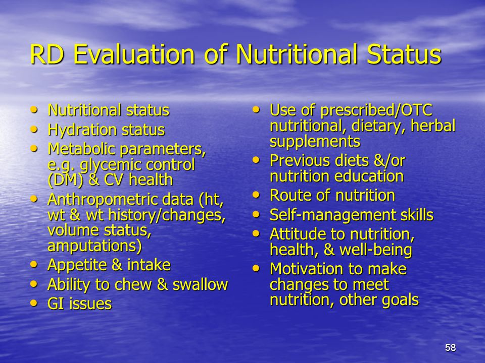 RD Evaluation of Nutritional Status