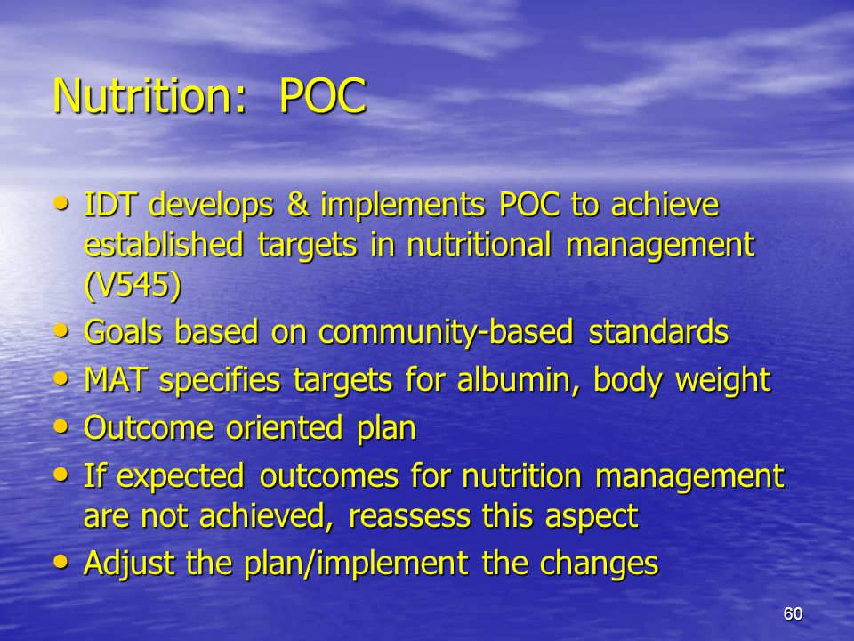 Nutrition: POC IDT develops & implements POC to achieve established targets in nutritional management (V545)