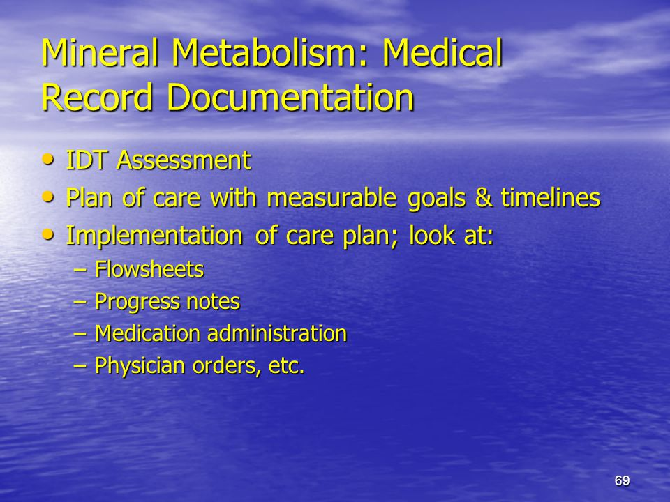 Mineral Metabolism: Medical Record Documentation