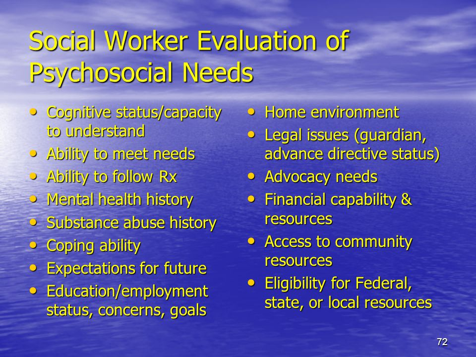 Social Worker Evaluation of Psychosocial Needs