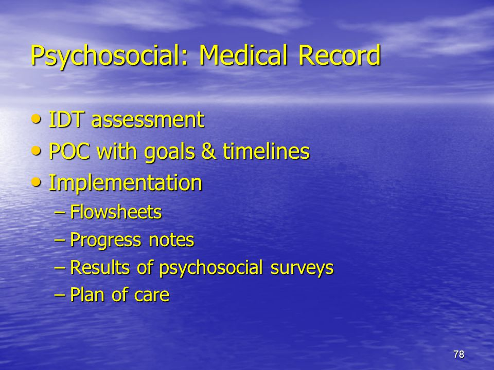 Psychosocial: Medical Record
