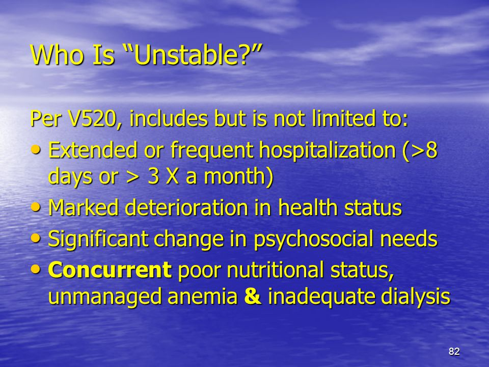 Who Is Unstable Per V520, includes but is not limited to: