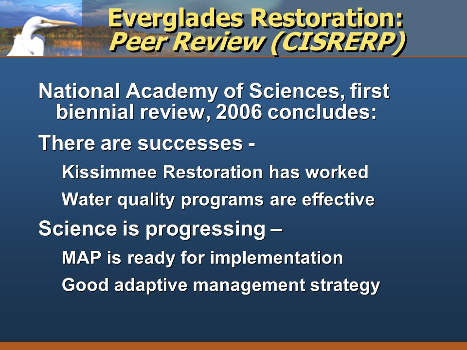 Everglades Restoration: Peer Review (CISRERP)