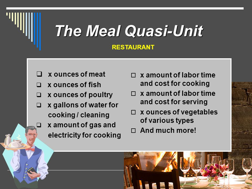 The Meal Quasi-Unit x ounces of meat