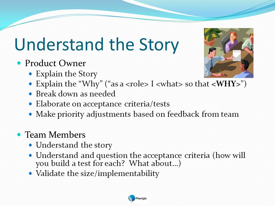 Understand the Story Product Owner Team Members Explain the Story