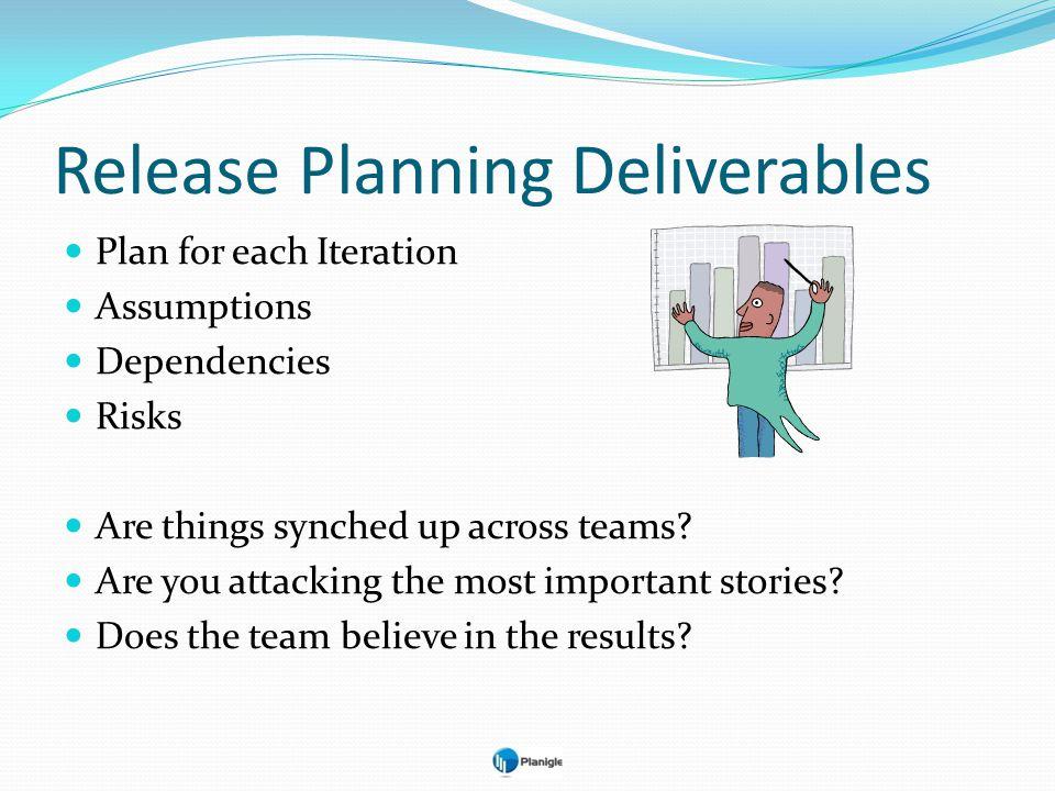 Release Planning Deliverables