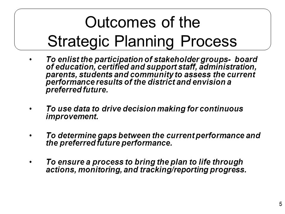 Outcomes of the Strategic Planning Process