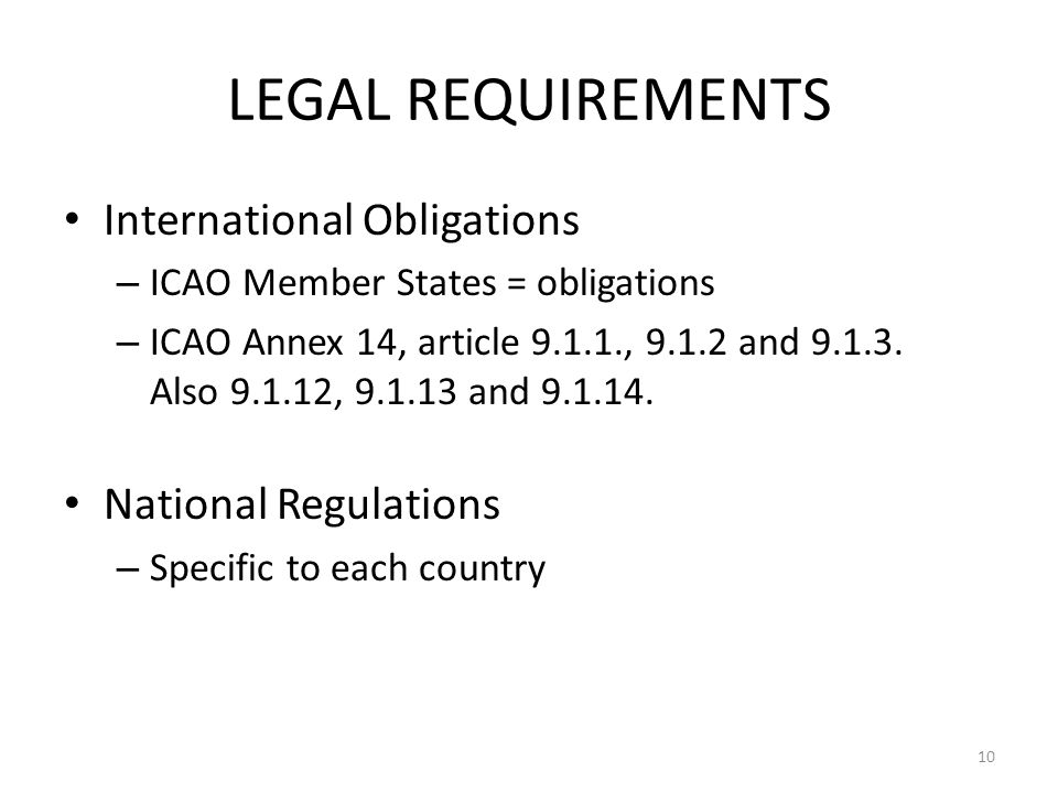 LEGAL REQUIREMENTS International Obligations National Regulations