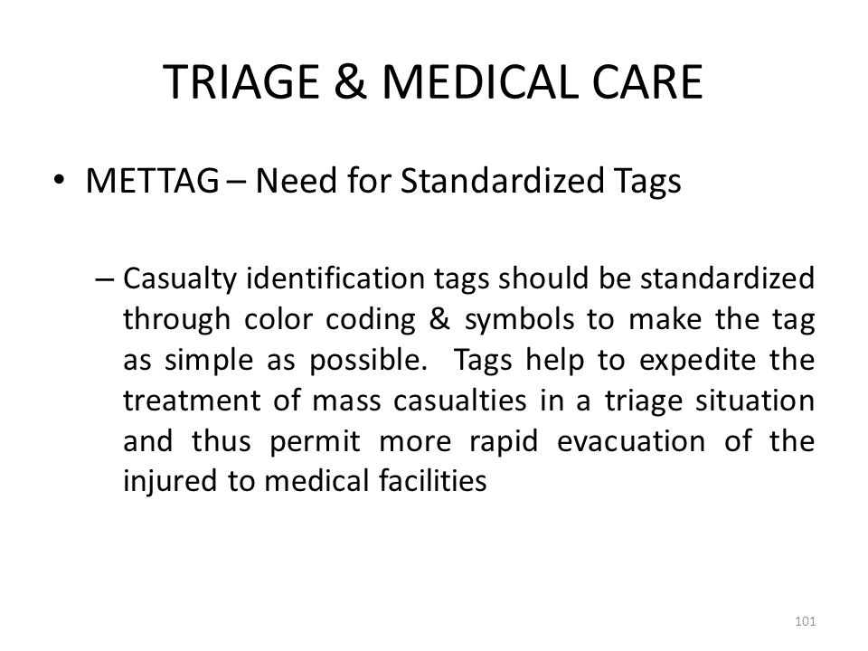 TRIAGE & MEDICAL CARE METTAG – Need for Standardized Tags