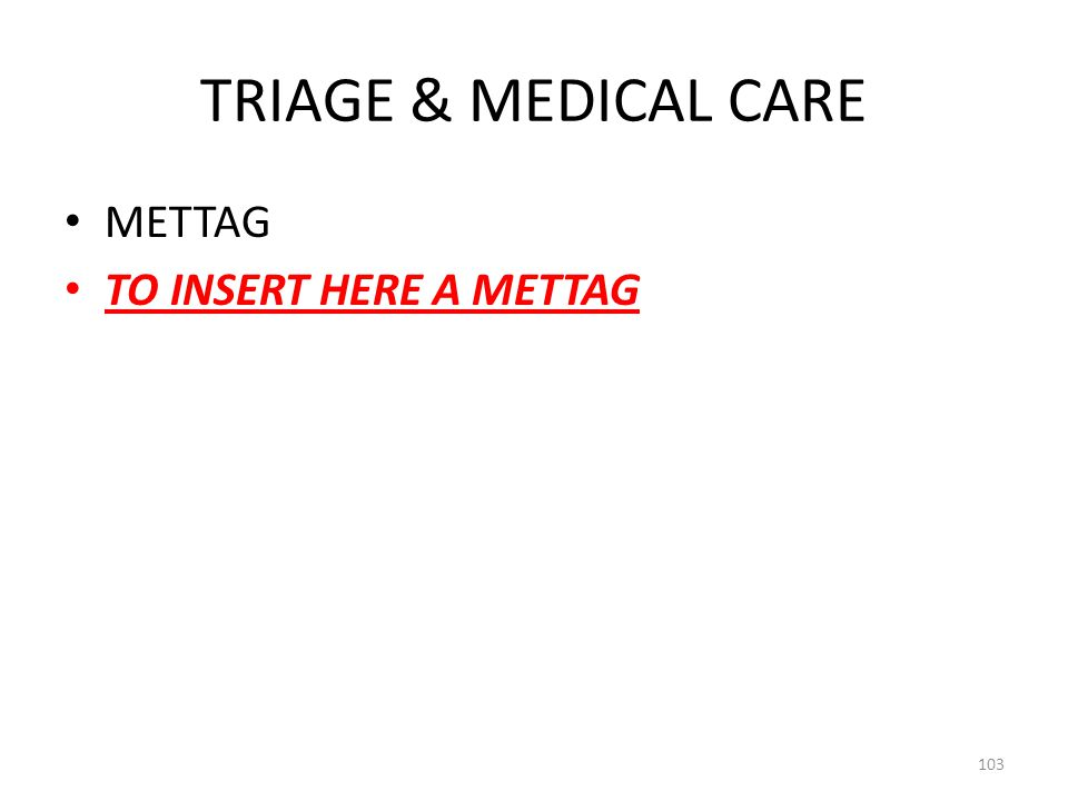 COSCAP-BAG TRIAGE & MEDICAL CARE METTAG TO INSERT HERE A METTAG