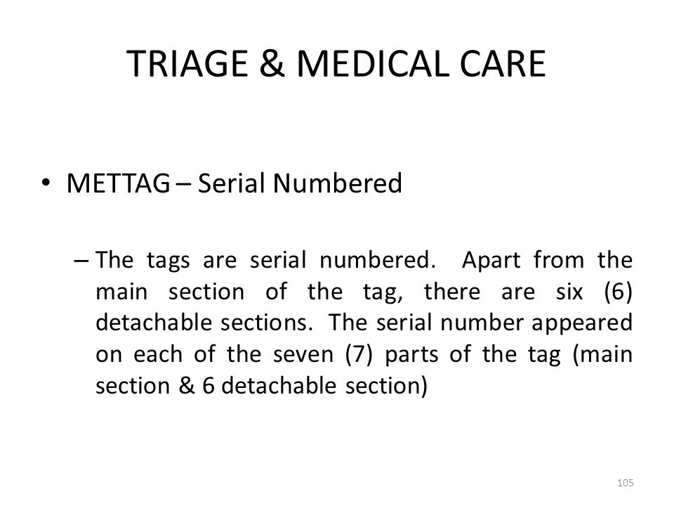 TRIAGE & MEDICAL CARE METTAG – Serial Numbered