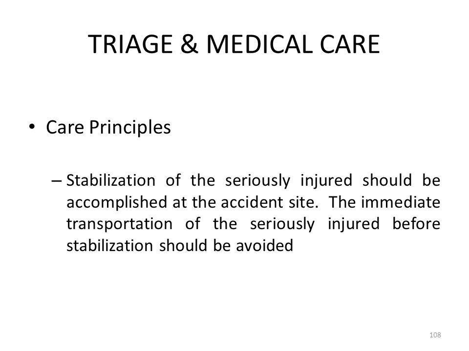 TRIAGE & MEDICAL CARE Care Principles