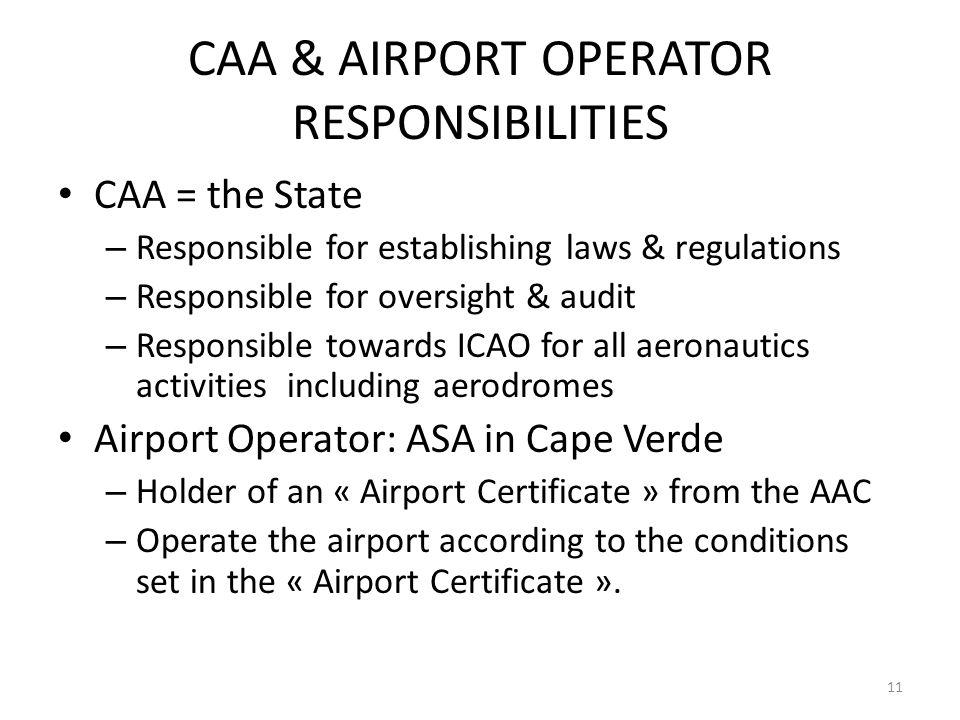 CAA & AIRPORT OPERATOR RESPONSIBILITIES