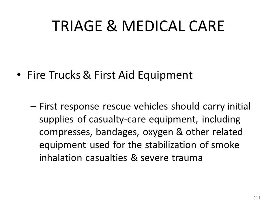 TRIAGE & MEDICAL CARE Fire Trucks & First Aid Equipment