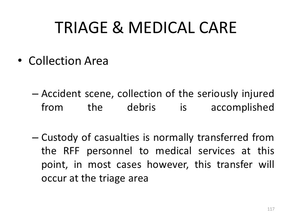 TRIAGE & MEDICAL CARE Collection Area