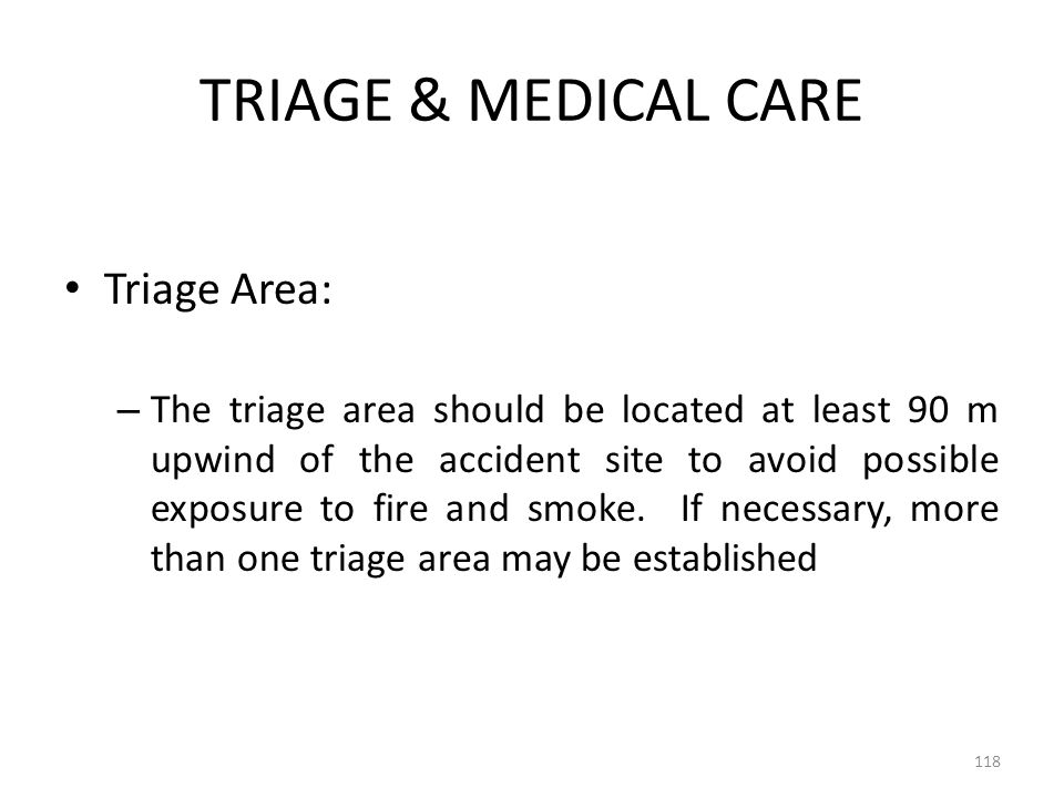 TRIAGE & MEDICAL CARE Triage Area: