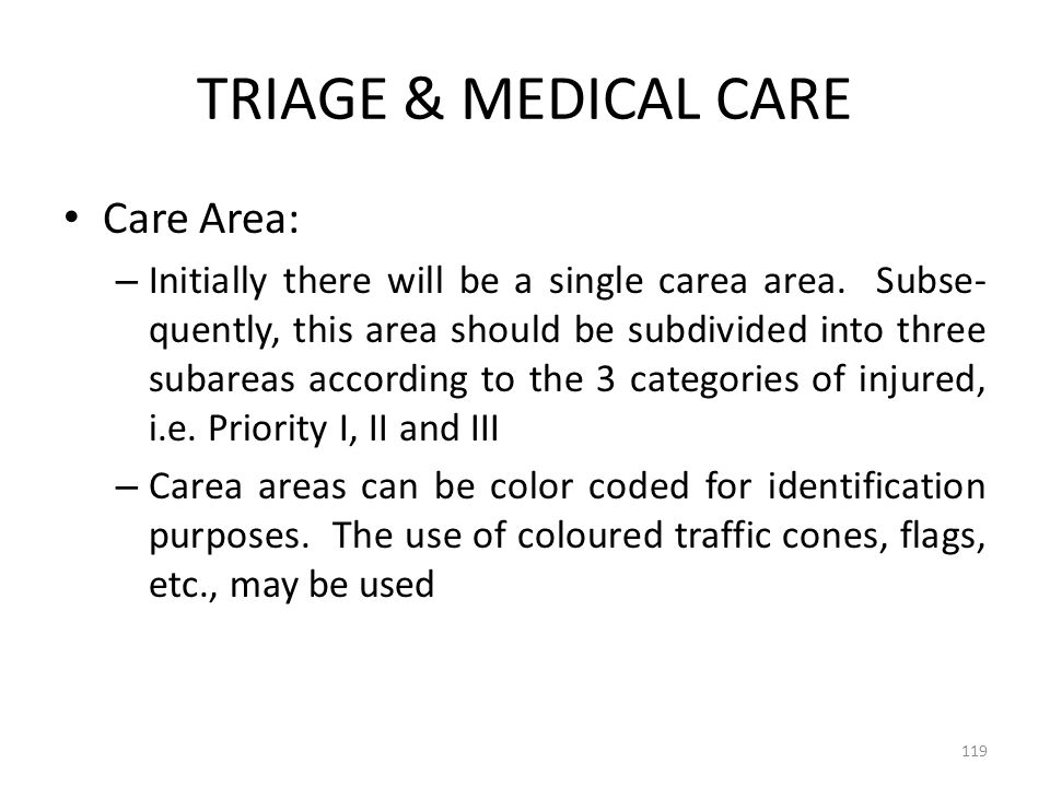 TRIAGE & MEDICAL CARE Care Area: