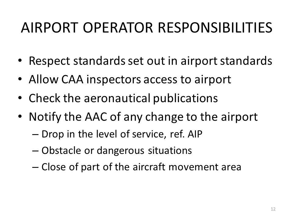 AIRPORT OPERATOR RESPONSIBILITIES