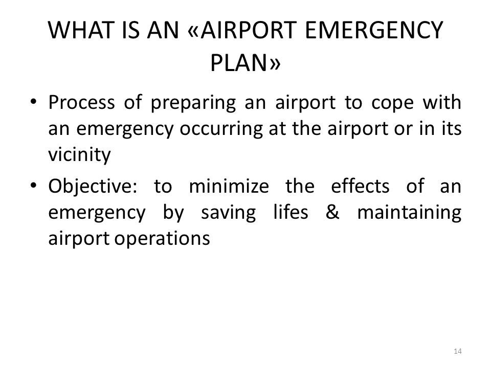 WHAT IS AN «AIRPORT EMERGENCY PLAN»