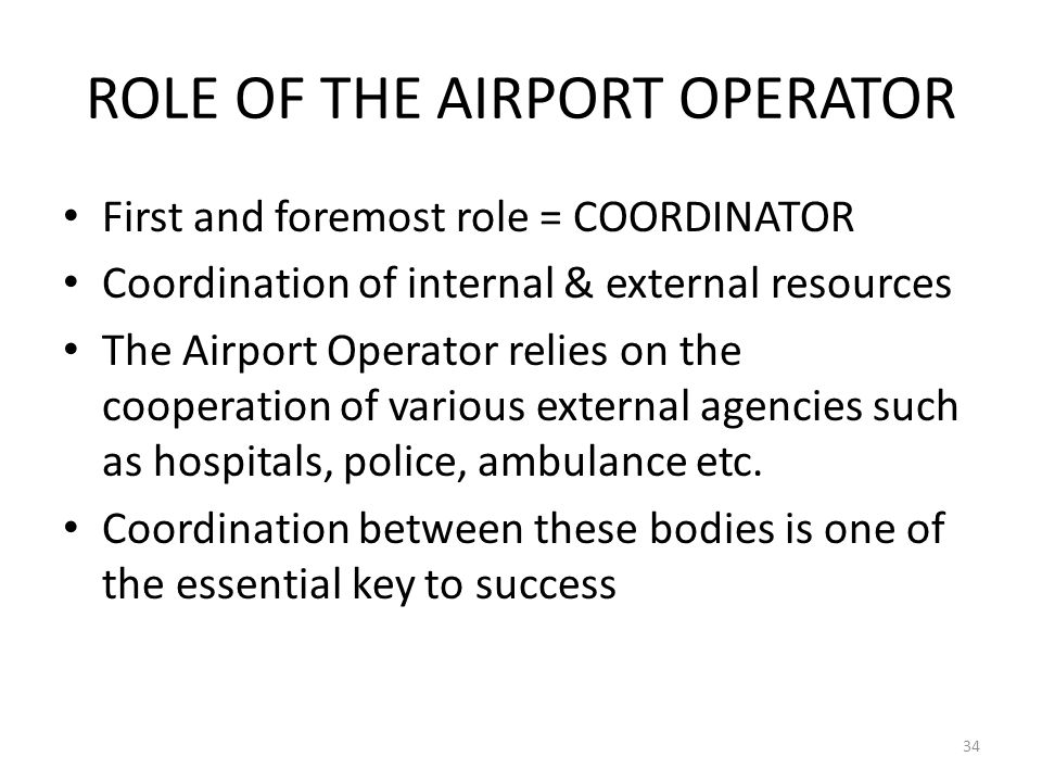 ROLE OF THE AIRPORT OPERATOR
