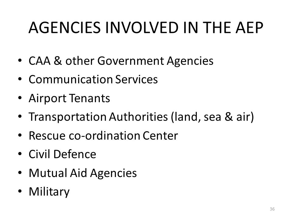 AGENCIES INVOLVED IN THE AEP