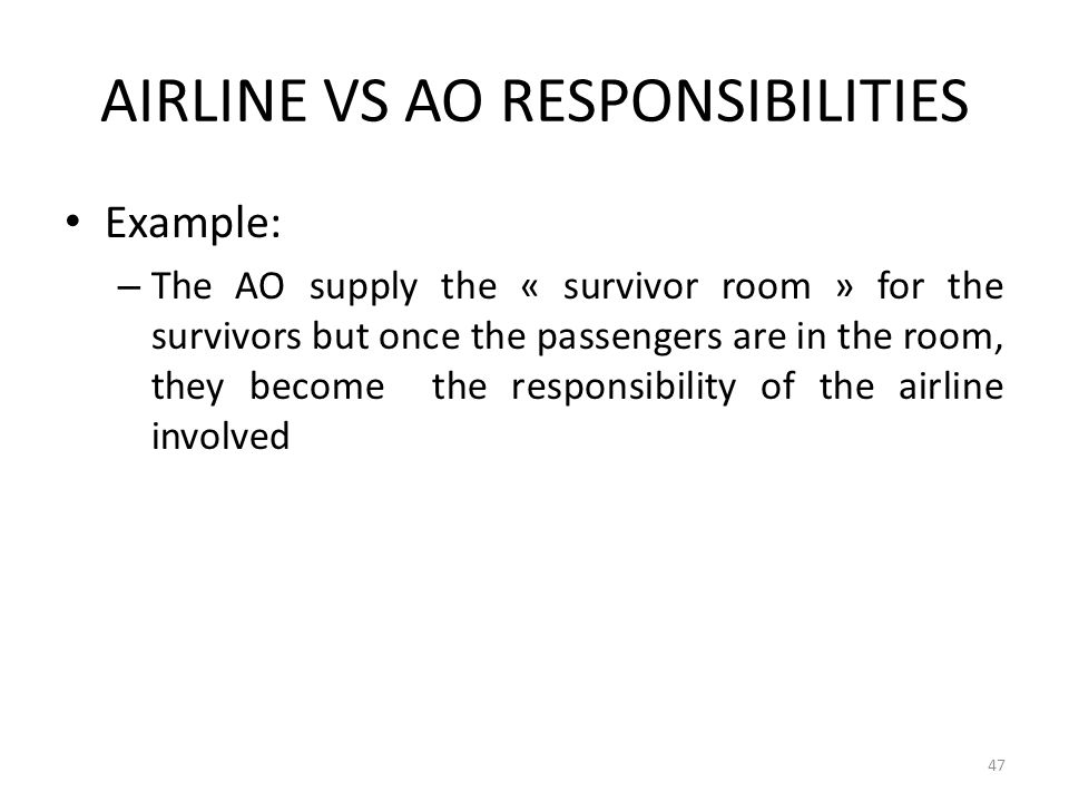 AIRLINE VS AO RESPONSIBILITIES
