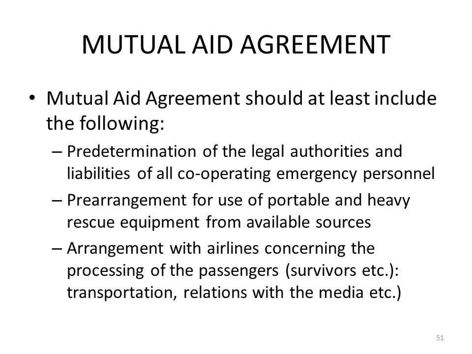 COSCAP-BAG MUTUAL AID AGREEMENT. Mutual Aid Agreement should at least include the following: