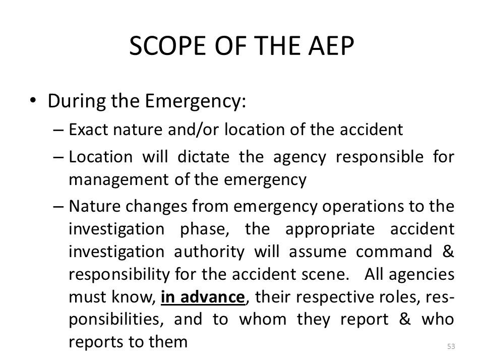 SCOPE OF THE AEP During the Emergency: