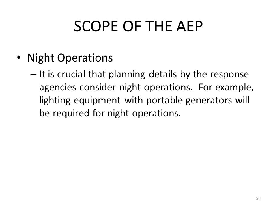 SCOPE OF THE AEP Night Operations