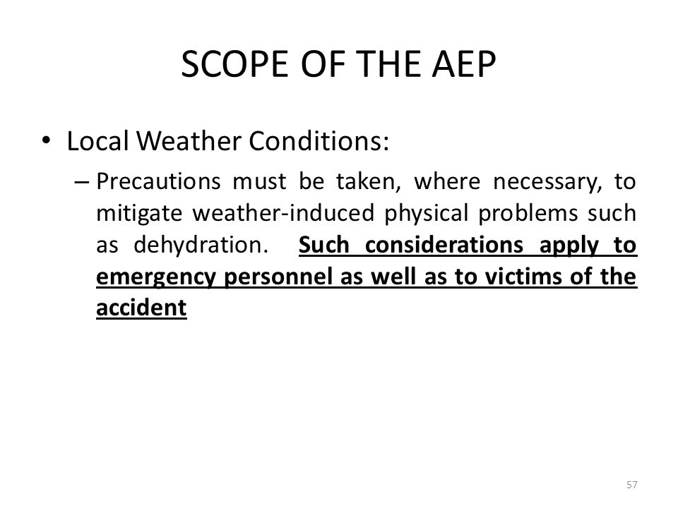 SCOPE OF THE AEP Local Weather Conditions: