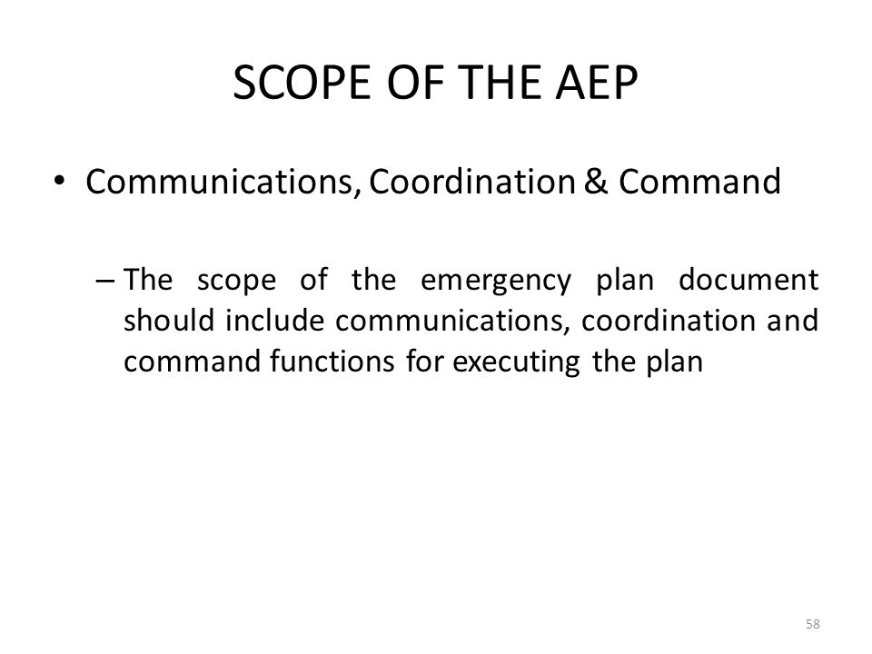SCOPE OF THE AEP Communications, Coordination & Command