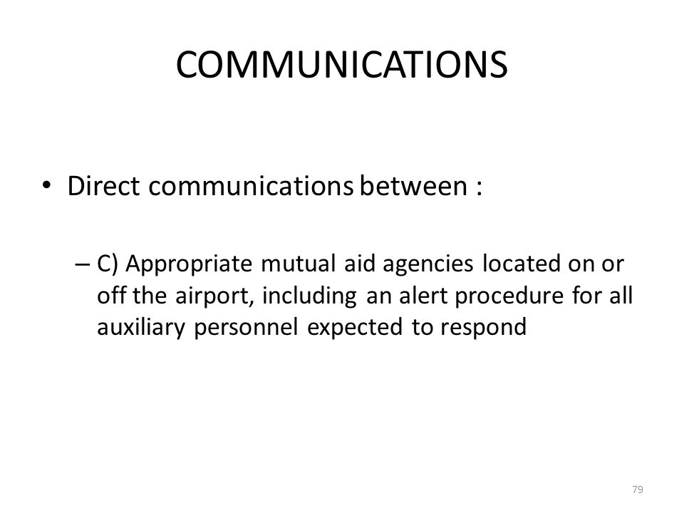COMMUNICATIONS Direct communications between :