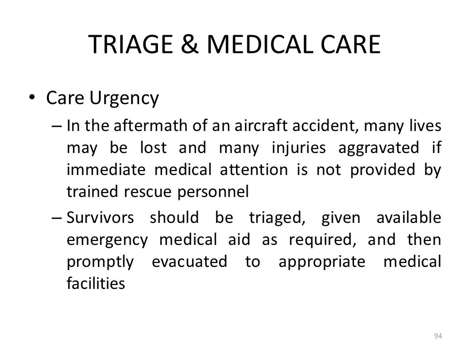 TRIAGE & MEDICAL CARE Care Urgency