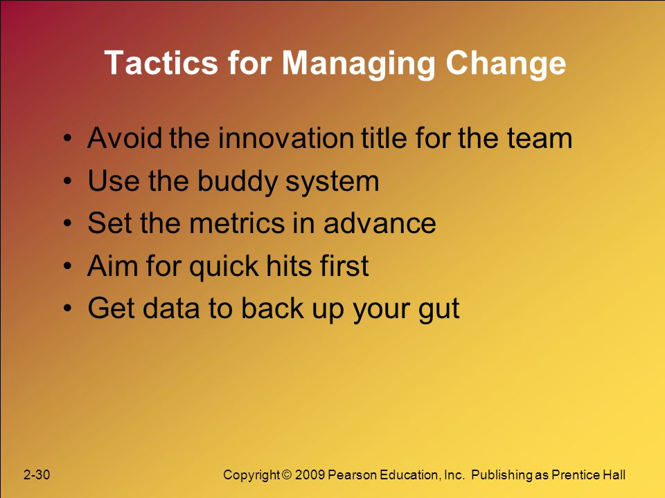Tactics for Managing Change