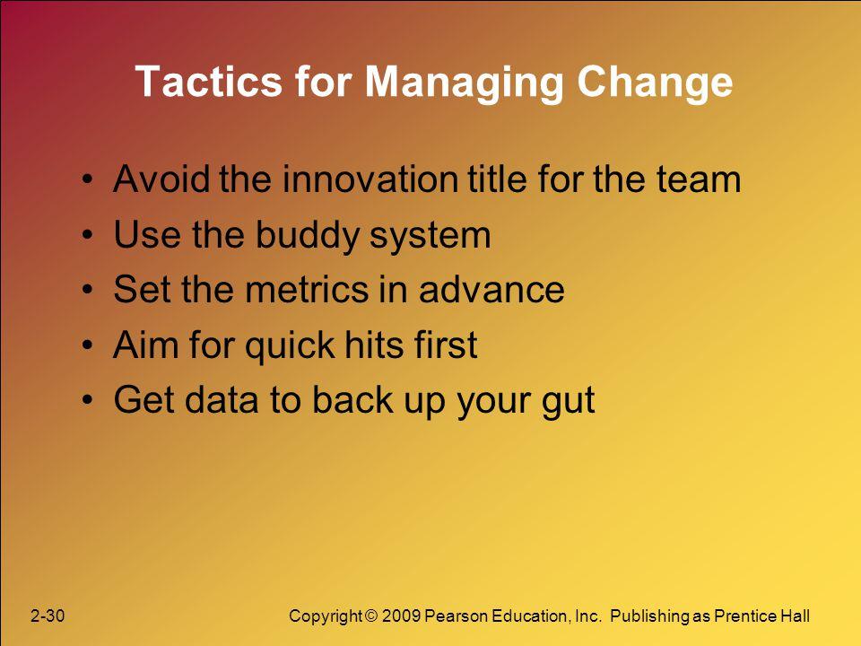 Tactics for Managing Change