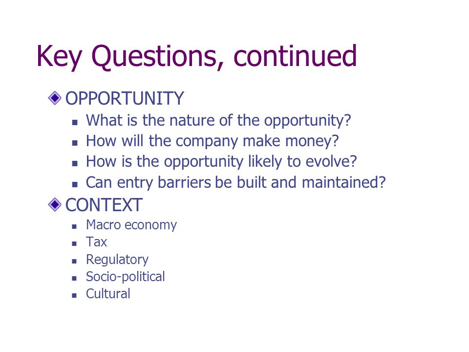 Key Questions, continued