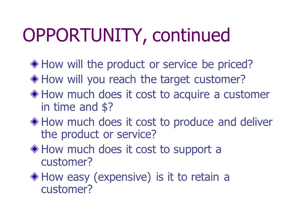 OPPORTUNITY, continued