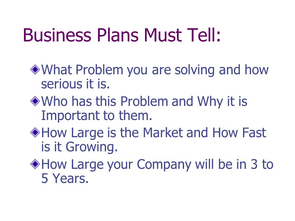 Business Plans Must Tell: