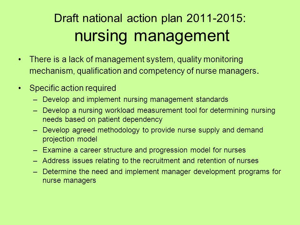 Draft national action plan 2011-2015: nursing management