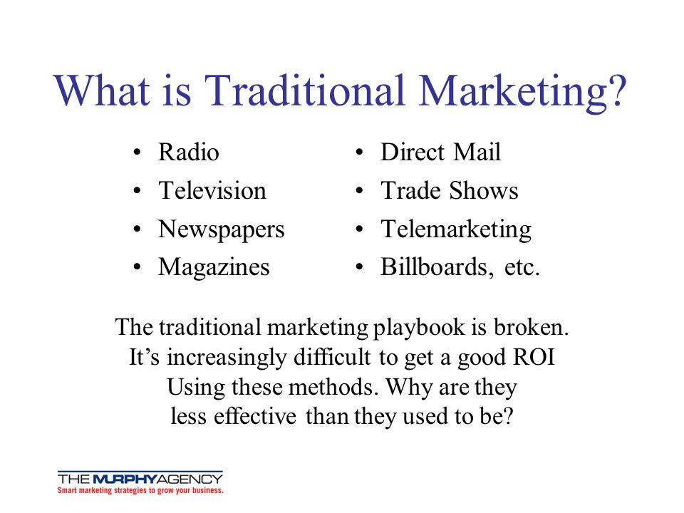 What is Traditional Marketing