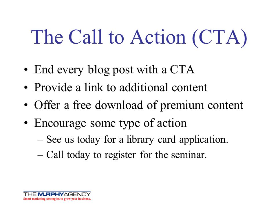 The Call to Action (CTA)
