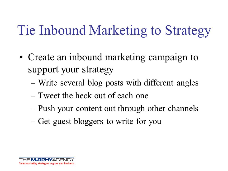 Tie Inbound Marketing to Strategy