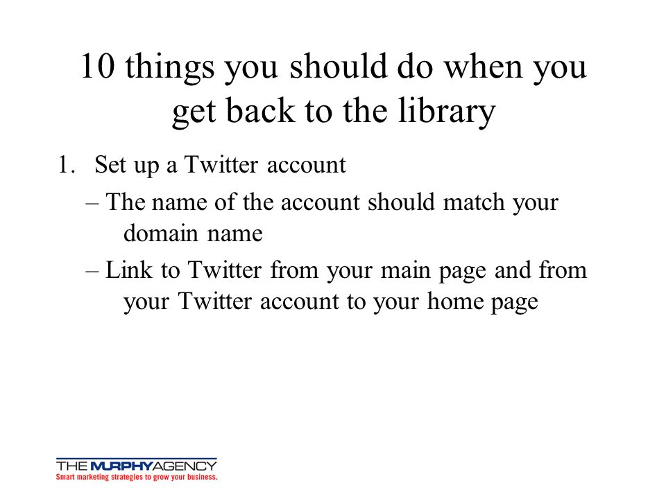 10 things you should do when you get back to the library