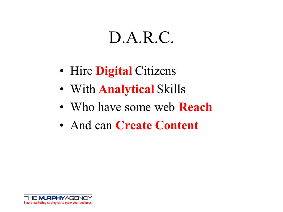 D.A.R.C. Hire Digital Citizens With Analytical Skills