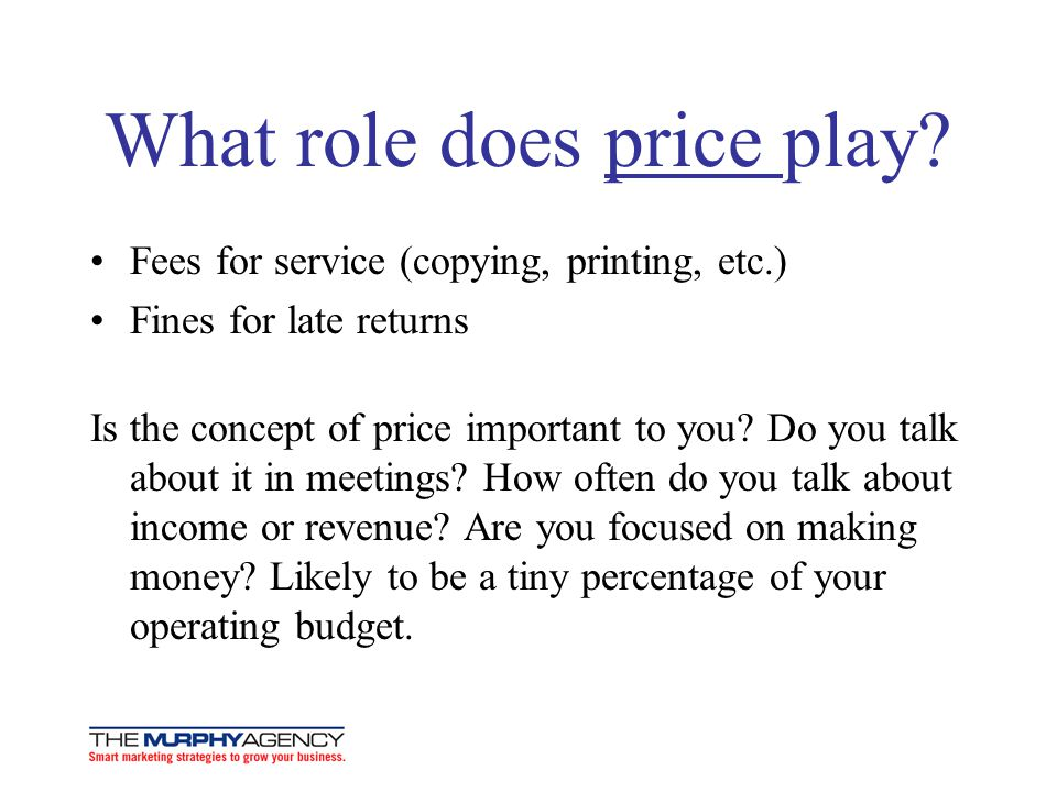What role does price play