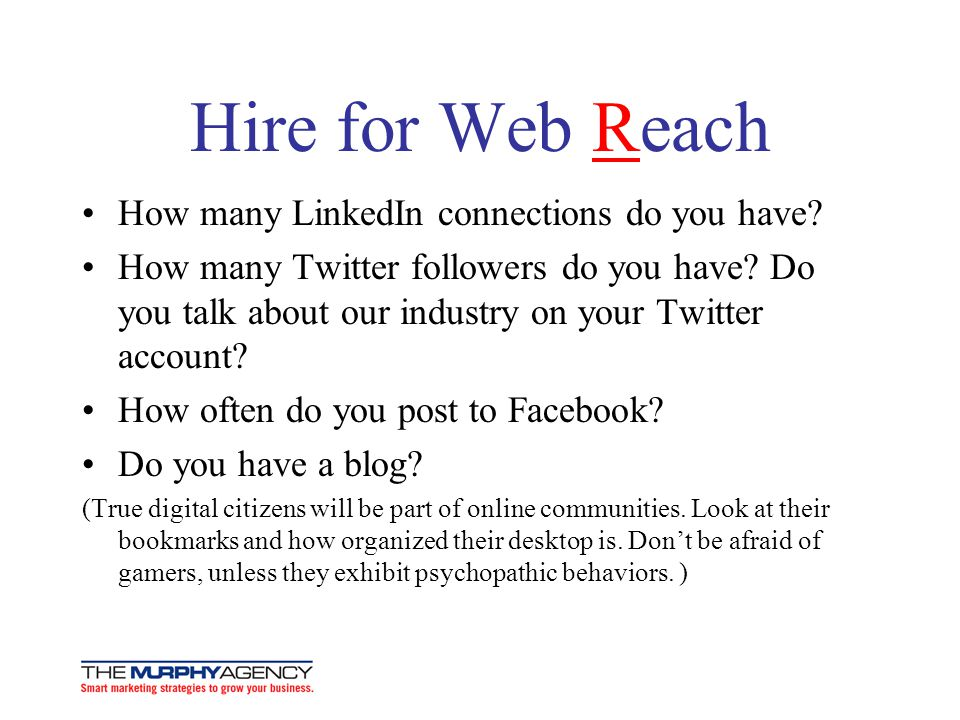 Hire for Web Reach How many LinkedIn connections do you have
