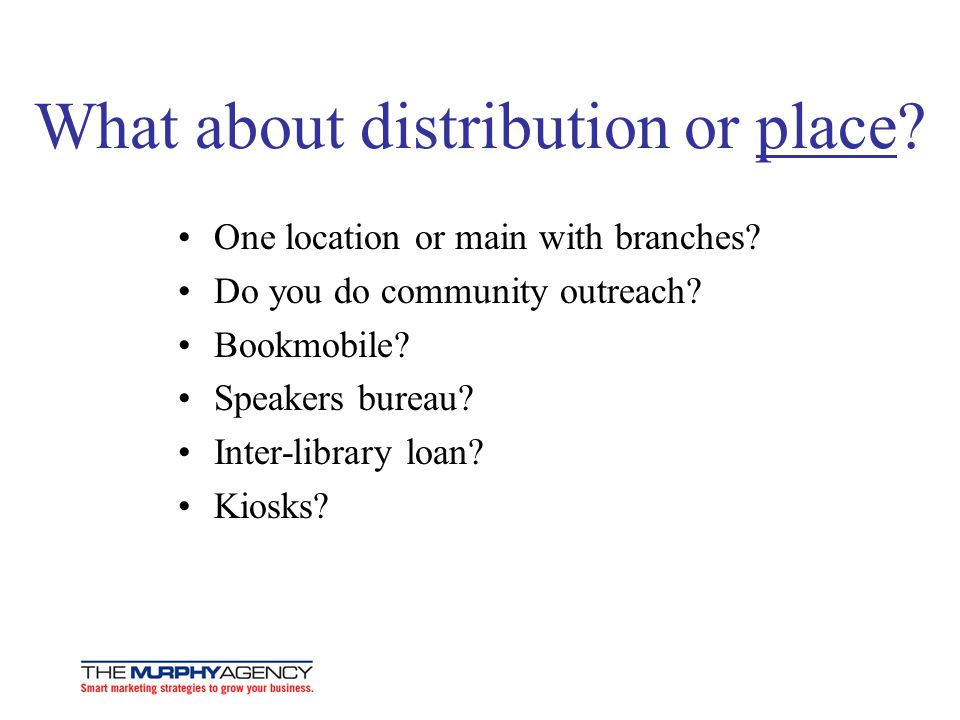 What about distribution or place